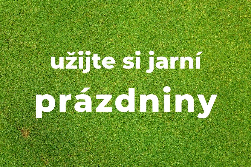 Jarní prázdniny 11. – 15.3.2019